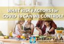 WHAT RISK FACTORS for COVID 19 CAN WE CONTROL?