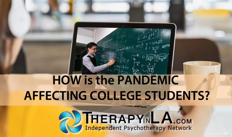 HOW is the PANDEMIC AFFECTING COLLEGE STUDENTS?